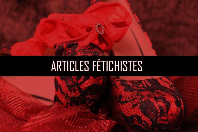 Articles fétichistes