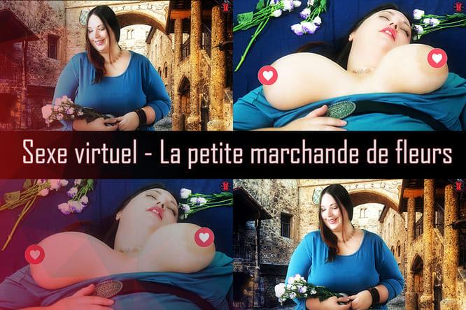 [Sexe virtuel] La petite marchande de fleurs