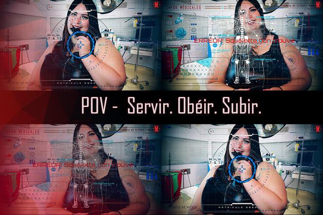 [POV] Servir. Obéir. Subir.