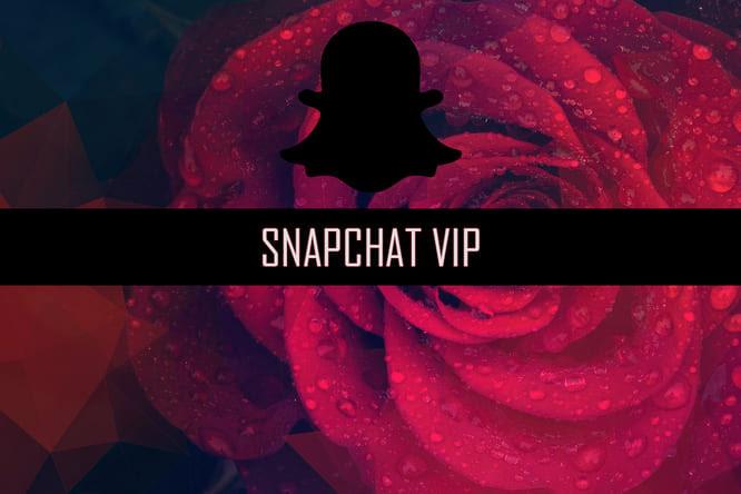 Snapchat VIP