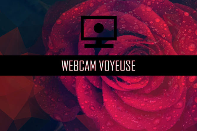 Webcam voyeuse